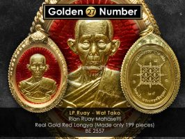 #R128 – LP Ruay Wat Tako – Rian Ruay Mahasetthi Code 27 ( Real Full Gold With Red Longya 纯黄金龙呀)